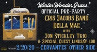 Cris Jacobs Band & Della Mae w/ Jon Stickley Trio + Lindsay Lou - WWG Party