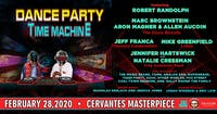 Dance Party Time Machine w/ Robert Randolph, Marc Brownstein + Many More