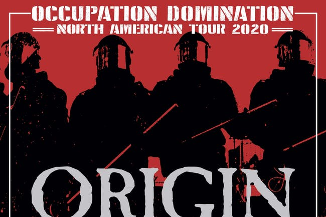 Occupation Domination tour featuring Origin and Beneath the Massacre