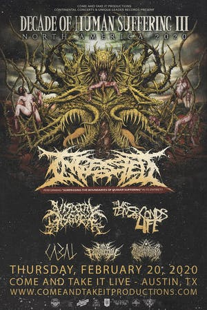 INGESTED: Performing 'Surpassing the Boundaries of Human Suffering'!