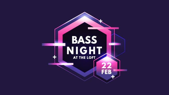 Bass Night | 2/22 at The Loft