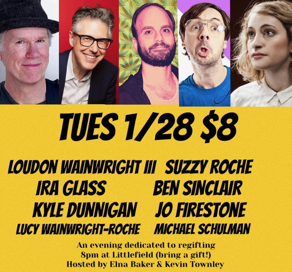 The Talent Show: Regifting w/ Loudon Wainwright III, Suzzy Roche, Ira Glass