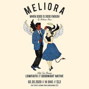 Meliora / Lowfaith / Goodnight Native