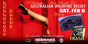 A Burlesque / Music Benefit for AUSTRALIAN WILDFIRE RELIEF