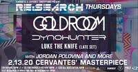 RE:Search ft. Goldroom w/ Dynohunter, Luke The Knife (Late Set)