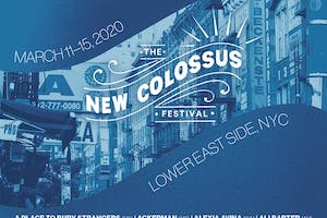 The New Colossus Festival: Day 4
