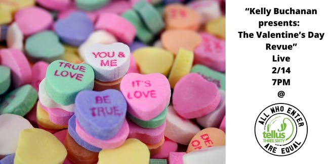 """Kelly Buchanan presents:  The Valentine's Day Revue"""