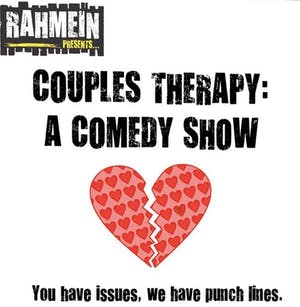 Couples Therapy: A Comedy Show with Host Rahmein Mostafavi