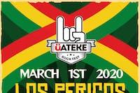 UATEKE FEST Featuring:  Los Pericos