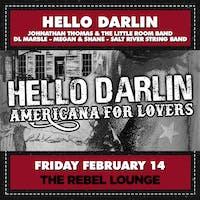 Hello Darlin' - Americana For Lovers