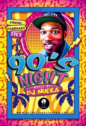 90'S Night featuring DJ NuEra