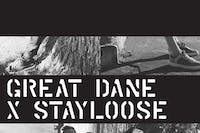 GREAT DANE and StayLoose