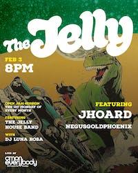 The Jelly featuring J Hoard & NegusGoldPhoenix