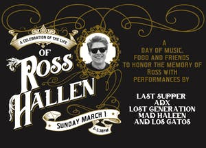 A Celebration of the Life of Ross Hallen