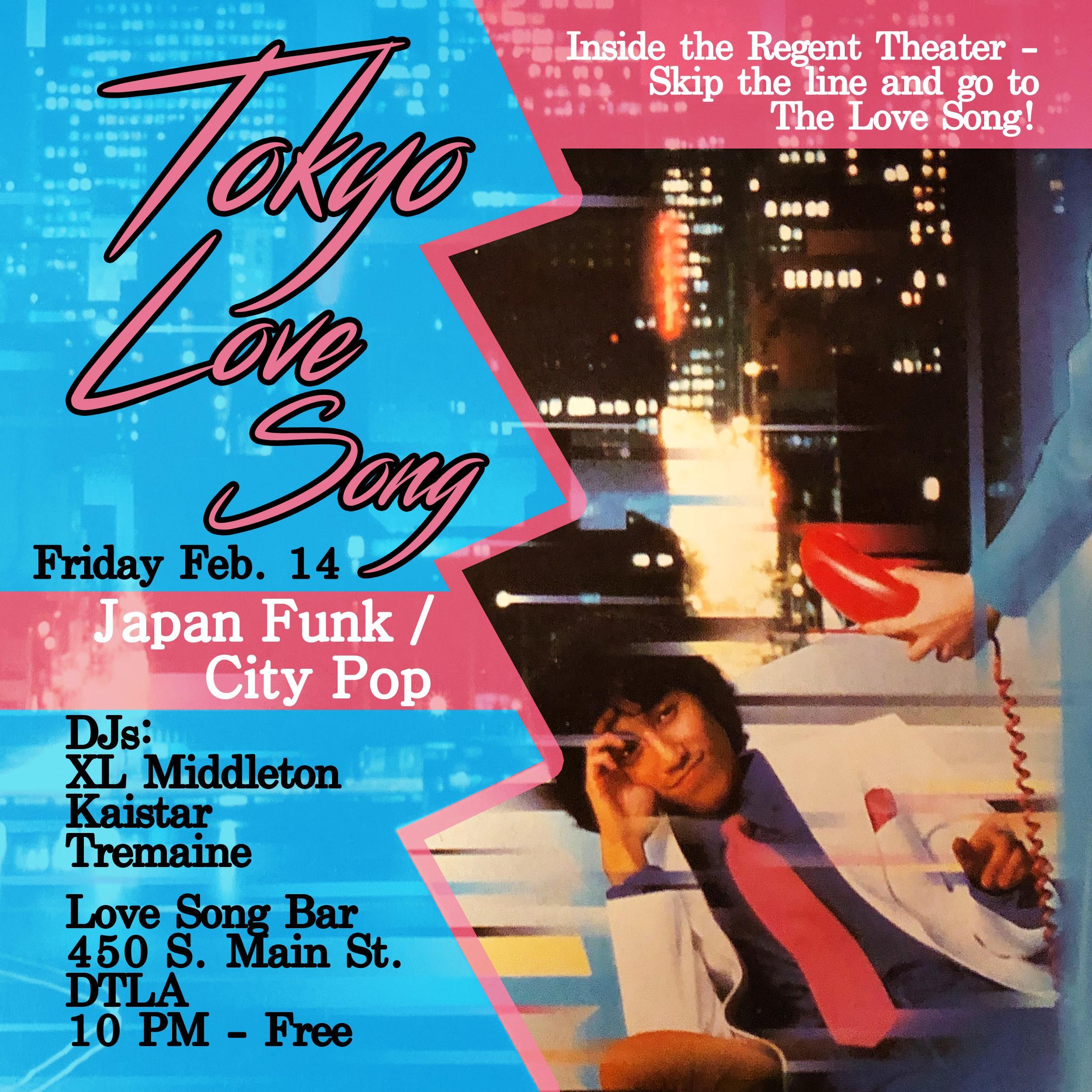 Tokyo Love Song with DJ's XL Middleton, Kaistar, & Tremaine