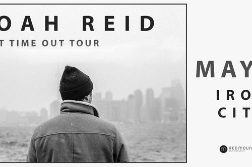 POSTPONED Noah Reid - First Time Out Tour