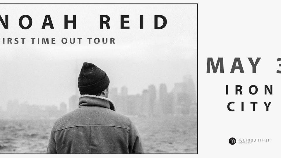 Noah Reid - First Time Out Tour