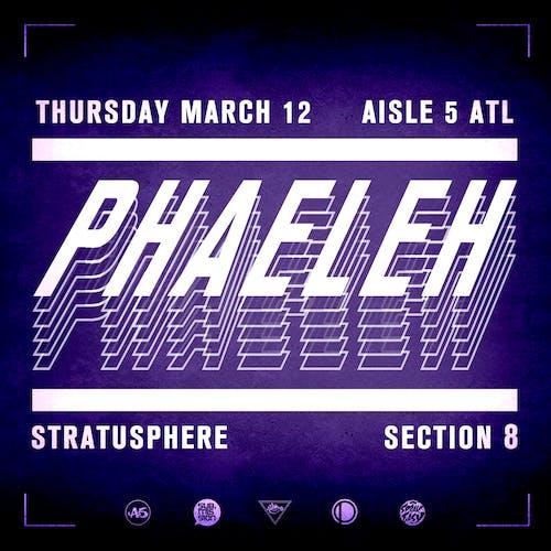 Phaeleh, Stratusphere, Section 8