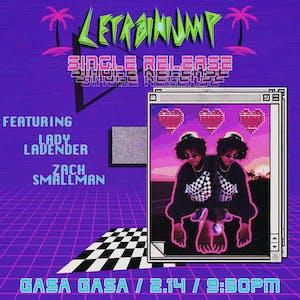 LeTrainiump + Lady Lavender + Zach Smallman