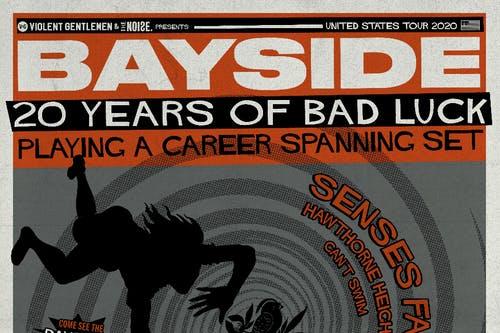 The Noise & Violent Gentlemen pres.Bayside – 20 Years of Bad Luck