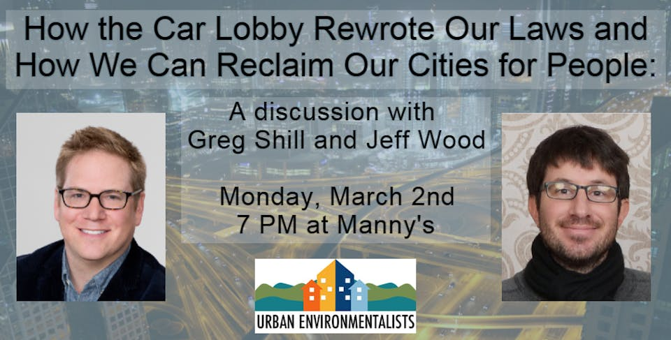How the Car Lobby Rewrote Our Laws & How We Can Reclaim Cities for People
