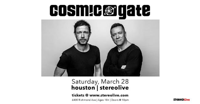 Cosmic Gate - Stereo Live Houston