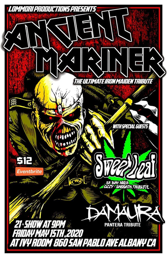 Ancient Mariner (Iron Maiden), Sweet Leaf(Black Sabbath), Damaura (Pantera)