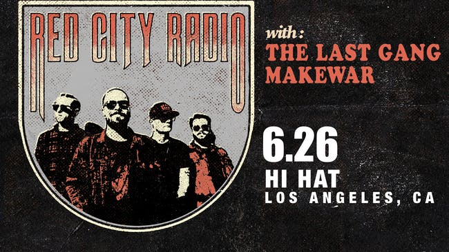 Red City Radio, The Last Gang, MakeWar