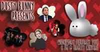 Dusty Bunny- 2/19- Bagley Central