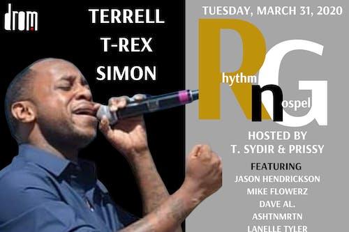 """Terrell T-Rex Simon """"Rhythm n Gospel""""  Hosted by T. Sydir & Prissy"""