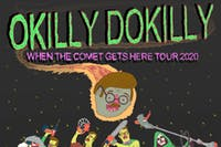 NEW DATE! - OKILLY DOKILLY / Steaksauce Mustache