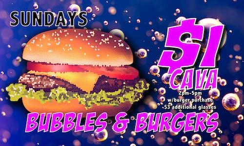Bubbles & Burgers :: Sundays :: $1 Cava
