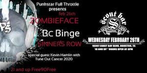 Zombieface w/ BC Binge, & Sinner's Row