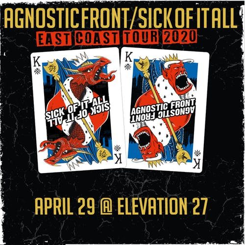 Agnostic Front & Sick Of It All