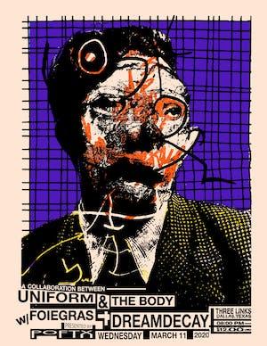 UNIFORM & THE BODY • Foie Gras  • Dreamdecay