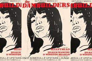 The Dambuilders, Sleepyhead, Hilken Mancini & Winston Braman (Fuzzy)