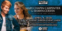 Mary Chapin Carpenter & Shawn Colvin at the Sunset Green Event Lawn