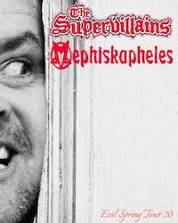 Mephiskapheles and The Supervillains - Evil Spring Tour 20