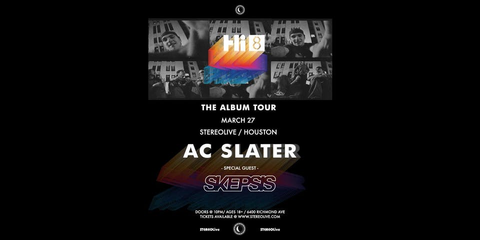 Postponed, New Date TBD - AC Slater - Stereo Live Houston
