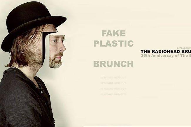 Fake Plastic Brunch: Radiohead Brunch