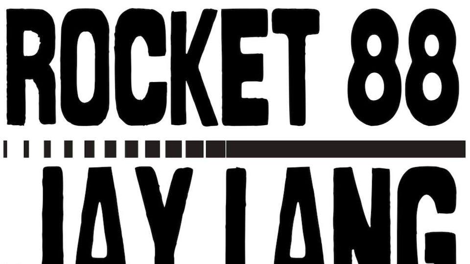 Jay Lang & The Devil's Due, Rocket 88