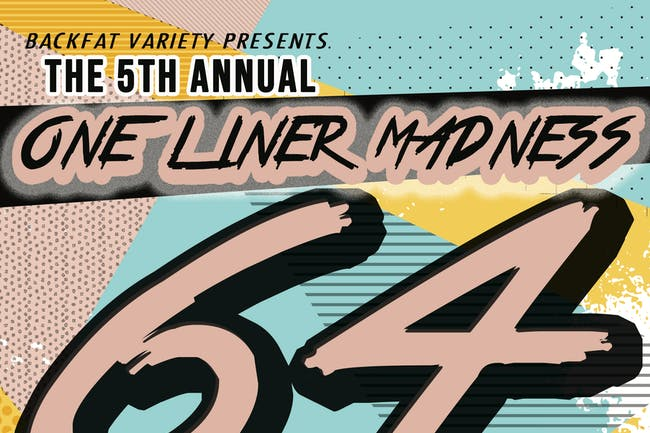 The 5th Annual One Liner Madness