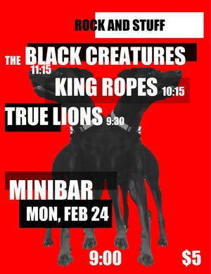 The Black Creatures, King Ropes , Alison Hawkins (True Lions)