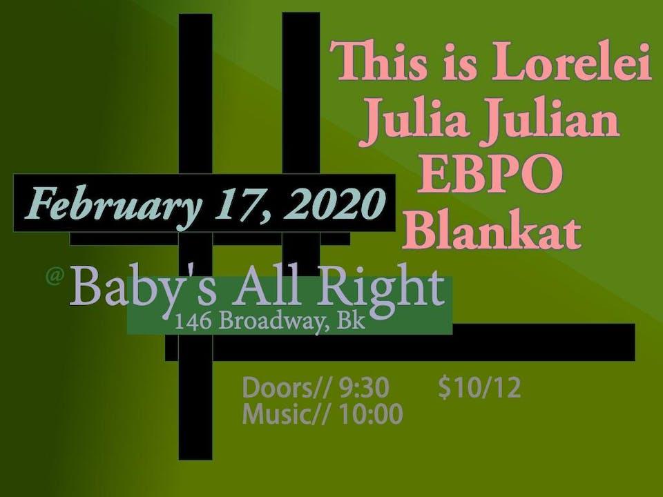 This Is Lorelei & Julia Julian with EBPO, Blankat
