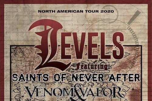 Levels w/ Saints of Never After, Venom & Valor, xDeadBeatx,& We Are William