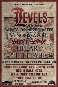 Levels w/ Saints of Never After, Venom & Valor, xDeadBeatx,& We Are William