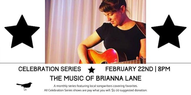 Celebration Series: The Music of Brianna Lane