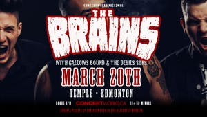 The Brains w/ Gallows Bound & The Devils Sons