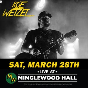 NEW DATE: Koe Wetzel