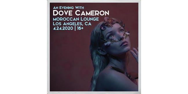 An Evening With Dove Cameron